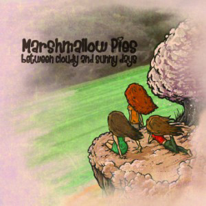 Marshmallow Pies – Between Cloudy And Sunny Days 1 - fanzine