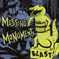 Missing Monuments - Blast! EP 9 - fanzine