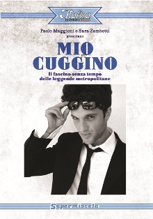 Paolo Maggioni e Sara Zambotti - Mio Cuggino 1 - fanzine