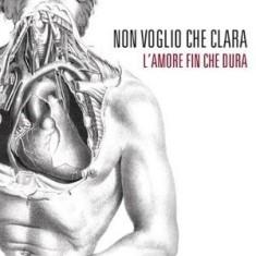 Non Voglio Che Clara – L'Amore Fin Che Dura 1 - fanzine