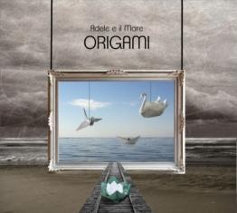 Adele E Il Mare - Origami 1 - fanzine