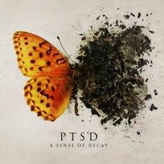 PTSD - A Sense Of Decay 6 - fanzine