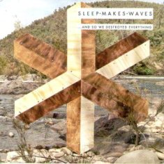 Sleepmakeswaves - ...And So We Destroyed Everything 1 - fanzine