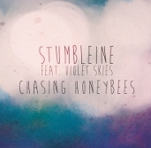Stumbleine feat Violet Skies – Chasing Honeybees 7 - fanzine