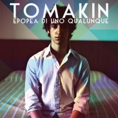 Tomakin - Epopea Di Uno Qualunque 1 - fanzine