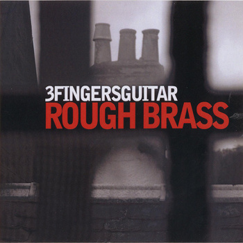 3 Fingers Guitar - Rough Brass 1 - fanzine