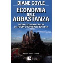Economia dell' abbastanza di Diane Coyle 1 - fanzine
