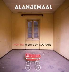 Alanjemaal - (Non Ho) Niente Da Sognare 11 - fanzine
