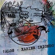 ALOS XABIER IRIONDO-?ALOS XABIER IRIONDO 1 - fanzine