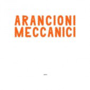 Arancioni Meccanici – Nero 9 - fanzine