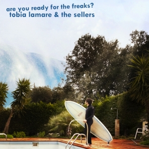 Tobia Lamare - Are You Ready For The Freaks? 11 - fanzine