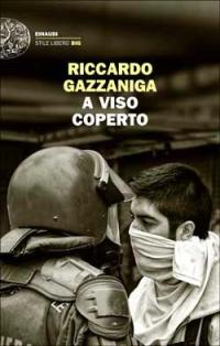 Riccardo Cazzaniga - A Viso Coperto 10 - fanzine