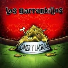 Los Barrankillos - Comer y Ladrar 5 - fanzine