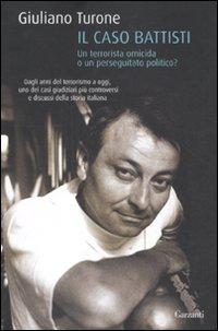 GIULIANO TURONE-IL CASO BATTISTI 7 - fanzine