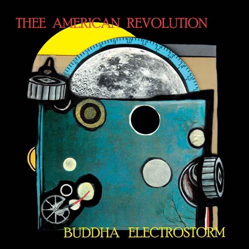 THEE AMERICAN REVOLUTION-BUDDHA ELECTROSTORM 1 - fanzine