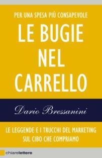 Dario Bressanini - Le Bugie Nel Carrello 1 - fanzine