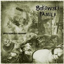 Bukowski Family - Unpleasantries Abundant 1 - fanzine