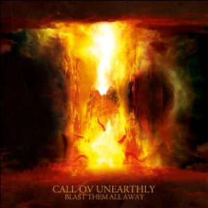 Call Ov Unearthly - Blast Them All Away 12 - fanzine