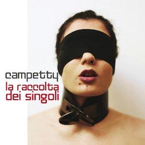 Campetty - La Raccolta Dei Singoli 1 - fanzine