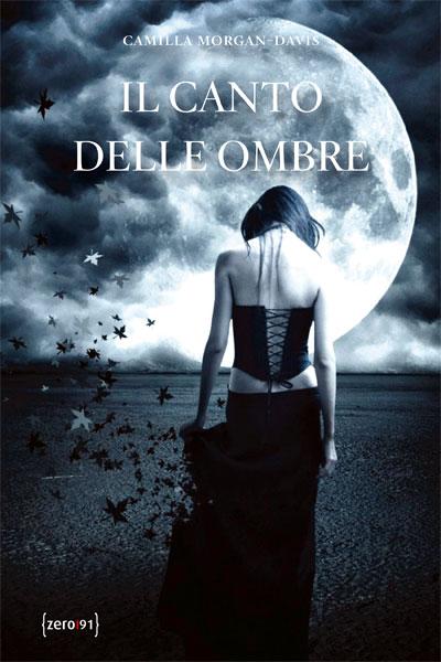 Camilla Morgan Davis-Il Canto delle ombre 1 - fanzine