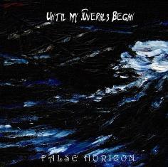 Until My Funerals Began – False Horizon 8 - fanzine