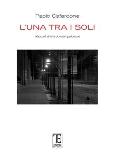 Paolo Ciafardone - L'Una Tra I Soli 1 - fanzine