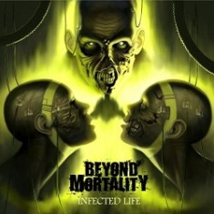 Beyond Mortality - Infected Life 6 - fanzine