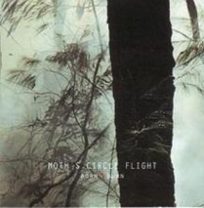 Moth's Circle Flight - Born To Burn 1 - fanzine