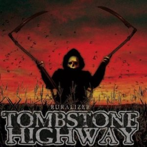 Tombstone Highway - Ruralizer 1 - fanzine