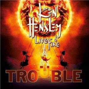 Ken Hensley And Live Fire - Trouble 1 - fanzine