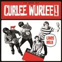 Curlee Wurlee-Likes milk 1 - fanzine
