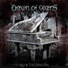 Dawn Of Tears - Act III: The Dying Eve 1 - fanzine