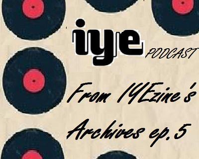 From IYEzine's Archives ep 5 1 - fanzine