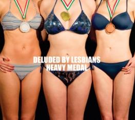 Deluded By Lesbians – Heavy Medal - L'Altra Faccia Della Medaglia 4 - fanzine