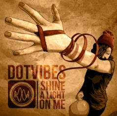 DotVibes - Shine A Light On Me 1 - fanzine