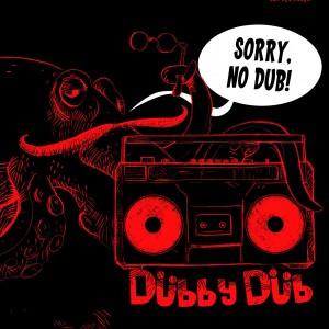 dubby dub-sorry no dub 1 - fanzine