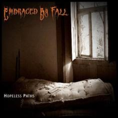 Embraced By Fall - Hopeless Paths 1 - fanzine