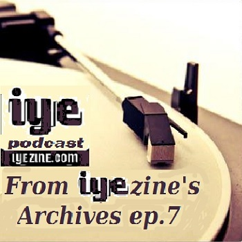 FROM IYEZINE'S ARCHIVES ep.7 6 - fanzine