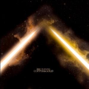 Eric Fuentes - Copper And Gold 1 - fanzine