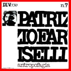 Patrizio Fariselli – Antropofagia 1 - fanzine