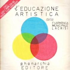 Filarmonica Municipale La Crisi – L'Educazione Artistica 1 - fanzine