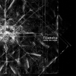 Filiamotsa - Sentier Des Roches 1 - fanzine