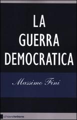 Massimo Fini La guerra democratica 1 - fanzine