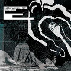 Murcof And Philippe Petit – First Chapter 1 - fanzine