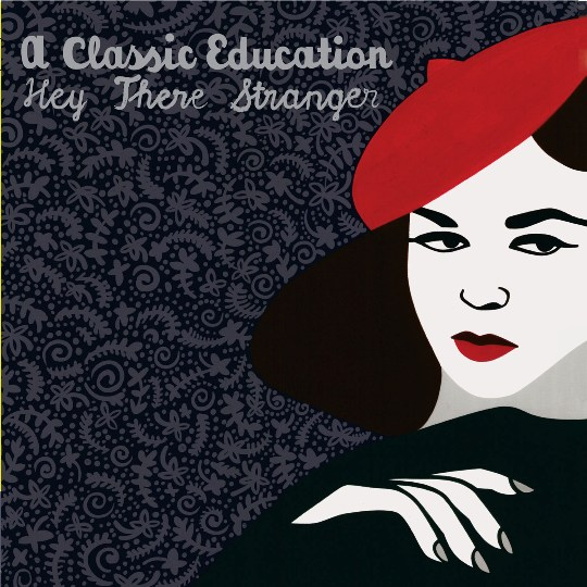 A CLASSIC EDUCATION–HEY THERE STRANGER 1 - fanzine