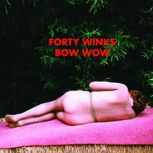 Forty Winks-Bow wow 1 - fanzine