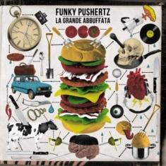Funky Pushertz  - La Grande Abbuffata 1 - fanzine