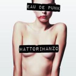 HATTORI HANZO-EAU DE PUNK 1 - fanzine