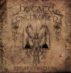 Hecate Enthroned - Virulent Rapture 1 - fanzine