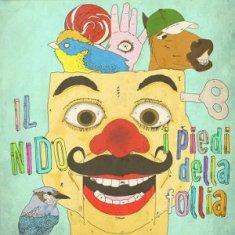 Il Nido – I Piedi Della Follia 4 - fanzine